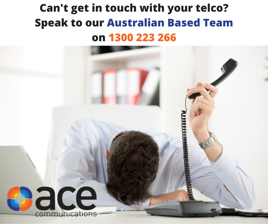 Can't get in touch with your telco